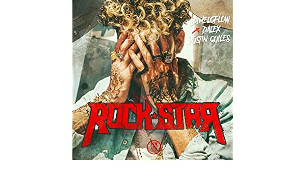Rockstar [Explicit] ((Spanish Version)) by Dimelo Flow and Justin Quiles Dalex on Amazon Music - Amazon.com