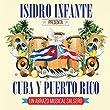 Isidro Infante Presenta Cuba Y Puer