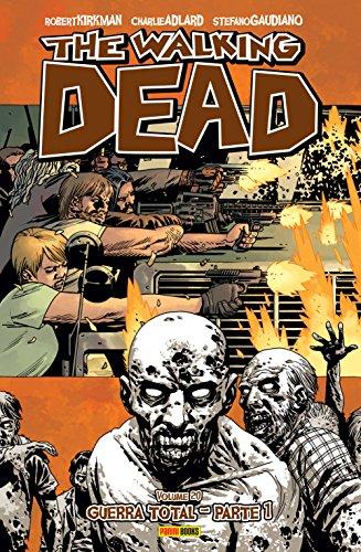 The Walking Dead. Guerra Total  - Volume 20. Parte 1