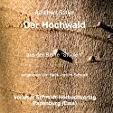 Der Hochwald Hörbuch von Adalbert Stifter Gesprochen von: Hans Jochim Schmidt