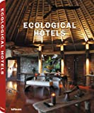 Ecological Hotels, teNeues, 3832793704