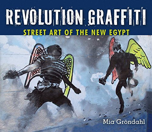 Revolution Graffiti Street Art of the New Egypt [Gröndahl, Mia] (Tapa Blanda)