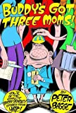 Buddy's Got Three Moms: Hate Col. Vol. 5 (Buddy Bradley Stories from Hate)