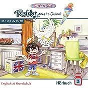 Robby goes to School (Robby 3) | Fiona Stöber
