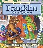 Franklin Has a Sleepover, Paulette Bourgeois, 1554537363