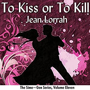 To Kiss or to Kill Audiobook