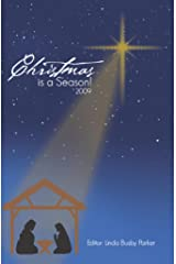 Christmas is a Season! 2009 Kindle Edition