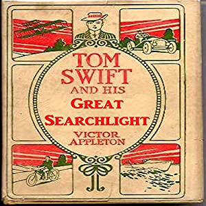 Tom Swift and His Great Searchlight Audiobook