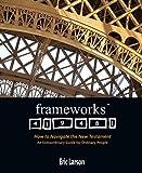Frameworks, Eric Larson, 0830836829
