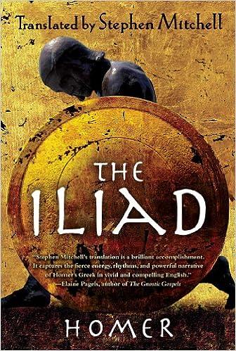 The Iliad The Stephen Mitchell Translation Amazon Ca Homer Stephen Mitchell Books