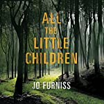 All the Little Children | Jo Furniss
