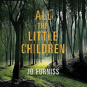 All the Little Children Audiobook
