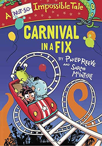 Carnival Not So Impossible Tale Philip Reeve product image