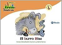 El Burro Blas: Un Cuento Con La B (Castellano - A