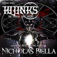 Hijinks: The Demon Gate Series, Book 4   Livre audio Auteur(s) : Nicholas Bella Narrateur(s) : Michael O'Shea