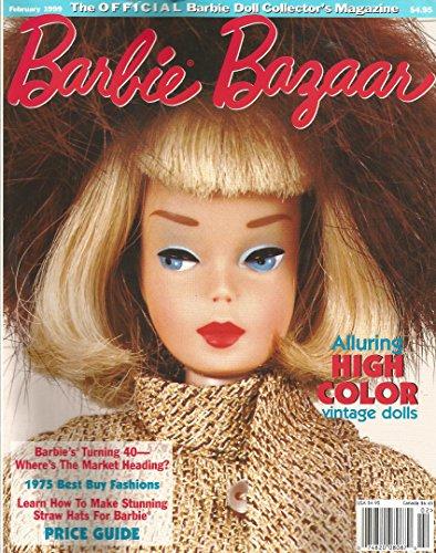 Barbie Bazaar Magazine February 1999 Alluring High Color Vintage Dolls * Barbie's Turning 40 - Barbie Magazine