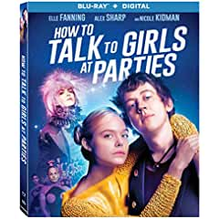 How to Talk to Girls at Parties arrives on Blu-ray (plus Digital) and DVD August 14 from Lionsgate