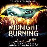 Midnight Burning (Norse Chronicles) | Karissa Laurel
