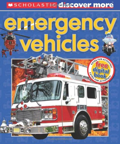 Download Scholastic Discover More: Emergency Vehicles PDF