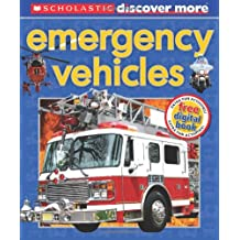 Scholastic Discover More: Emergency Vehicles (Emergent Reader)