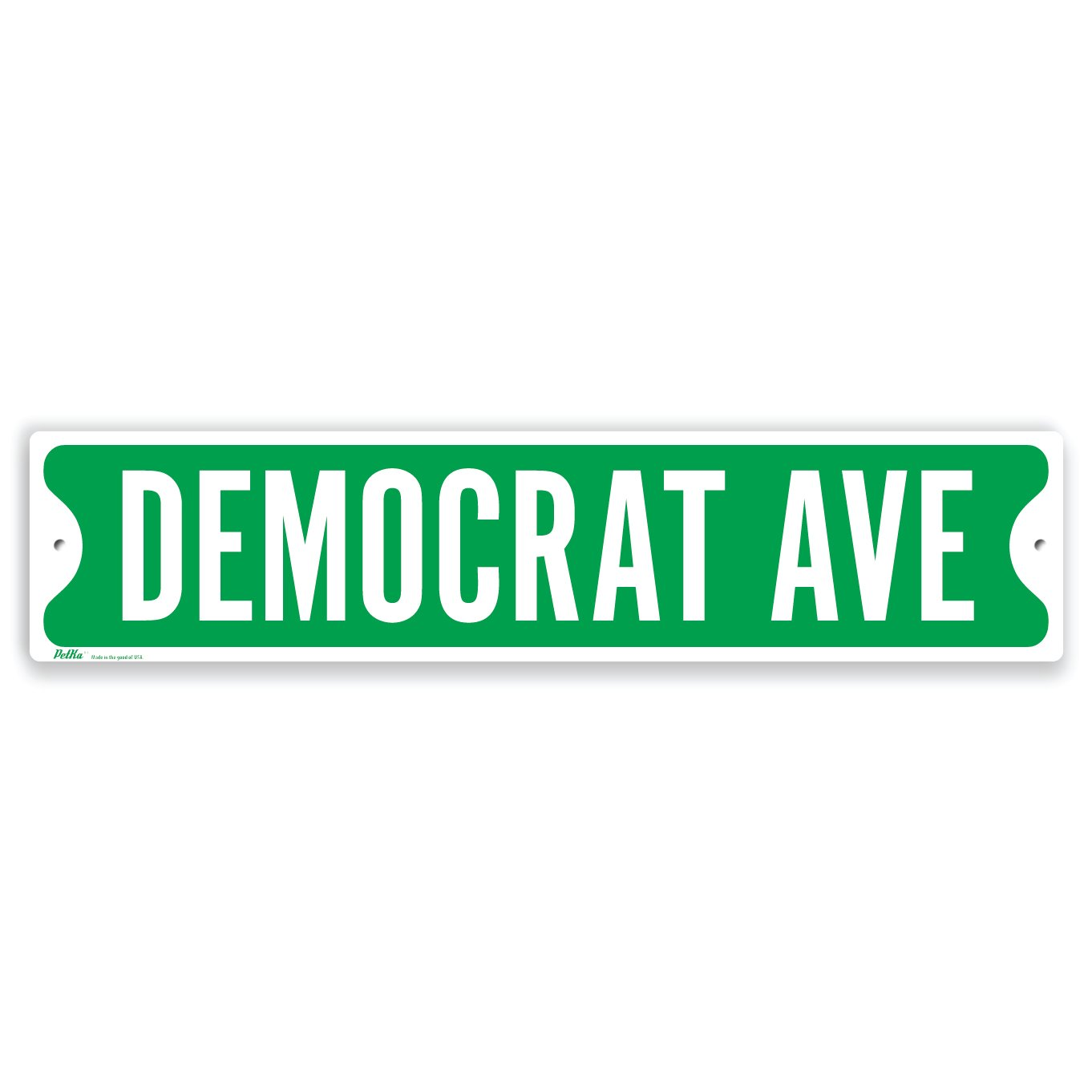 PetKa Signs and Graphics PKSS-0088-NA_18x4''Democrat Ave'' Aluminum Sign, 18'' x 4'', White on Green