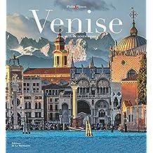 Venise: Sublimissime sérénissime
