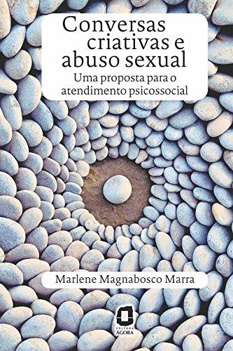Conversas Criativas e Abuso Sexual. Uma Proposta Para o Atendimento Psicossocial