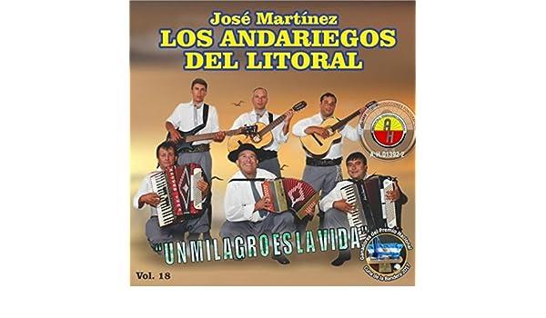 Un Milagro Es la Vida, Vol. 18 by José Martínez & Los Andariegos del Litoral on Amazon Music - Amazon.com