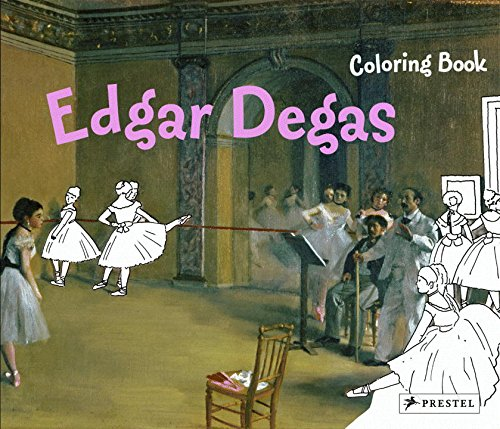 Edgar Degas: Coloring Book