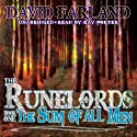 The Sum of All Men: The Runelords, Book One Hörbuch von David Farland Gesprochen von: Ray Porter