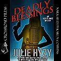 Deadly Blessings: An Alex St. James Mystery: Alex St. James Mysteries, Book 1 Hörbuch von Julie Hyzy Gesprochen von: Karen Commins