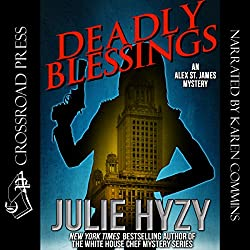 Deadly Blessings: An Alex St. James Mystery