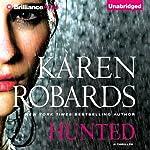 Hunted | Karen Robards