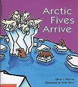 Arctic fives arrive