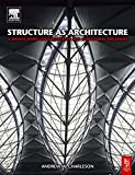 Structure As Architecture 9780750665278