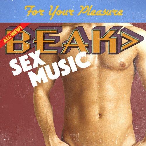 Beak - Sex Music Single [No USA] (United Kingdom - Import)