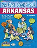 img - for My First Book About Arkansas (The Arkansas Experience) by Carole Marsh (2001-06-01) book / textbook / text book