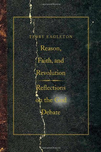 Reason, Faith, and Revolution: Reflections on the
