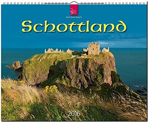 Schottland 2016: Original Stürtz-Kalender - Großformat-Kalender 60 x 48 cm [Spiralbindung]