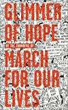 #5: Glimmer of Hope: How Tragedy Sparked a Movement