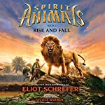 Rise and Fall: Spirit Animals, Book 6 | Eliot Schrefer