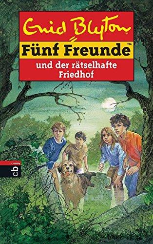 Fünf Freunde und der rätselhafte Friedhof (Einzelbände, Band 42)