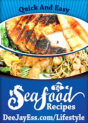 Quick and Easy Seafood Recipes by Dave Summers