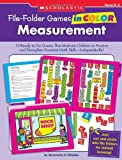 File-Folder Games in Color - Measurement, Immacula A. Rhodes, 0545226104