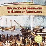 Una Nacin de Inmigrantes / a Nation of Immigrants, Lorijo Metz, 1477732519