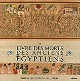 Livre des morts des anciens égyptiens (Le)