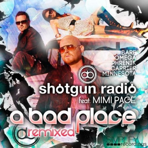 A Bad Place (Minnesota Remix)