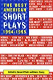 The Best American Short Plays 1994-1995, Glenn Young, 1557832315