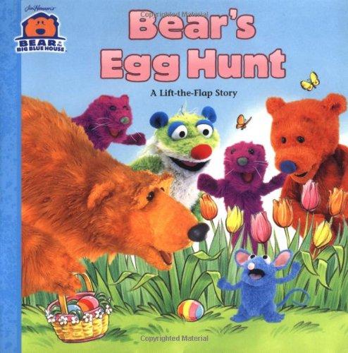 Bear's Egg Hunt: A Lift-the-Flap Story (Bear in the Big Blue House) pdf