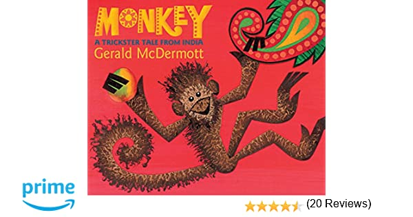 Monkey a trickster tale from india gerald mcdermott monkey a trickster tale from india gerald mcdermott 9780544339187 amazon books fandeluxe Choice Image